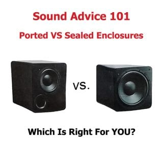 Sound advice from the car audio experts at Sounds Good To Me in Tempe, AZ. Ported vs Sealed Enclosures 101 for subwoofers: