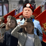 All Hail Comrade Donald J. Trump