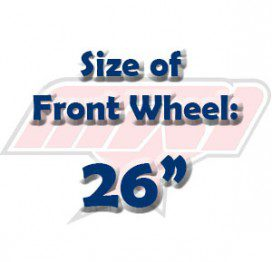 """Size of Front Wheel: 26"""""""