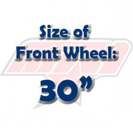 Size of Front Wheel: 30""