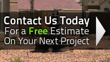 Contact Us Today For a Free Estimate On Your Next Project